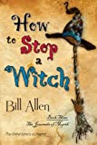 How to Stop a Witch, Bill Allen, 1611941717