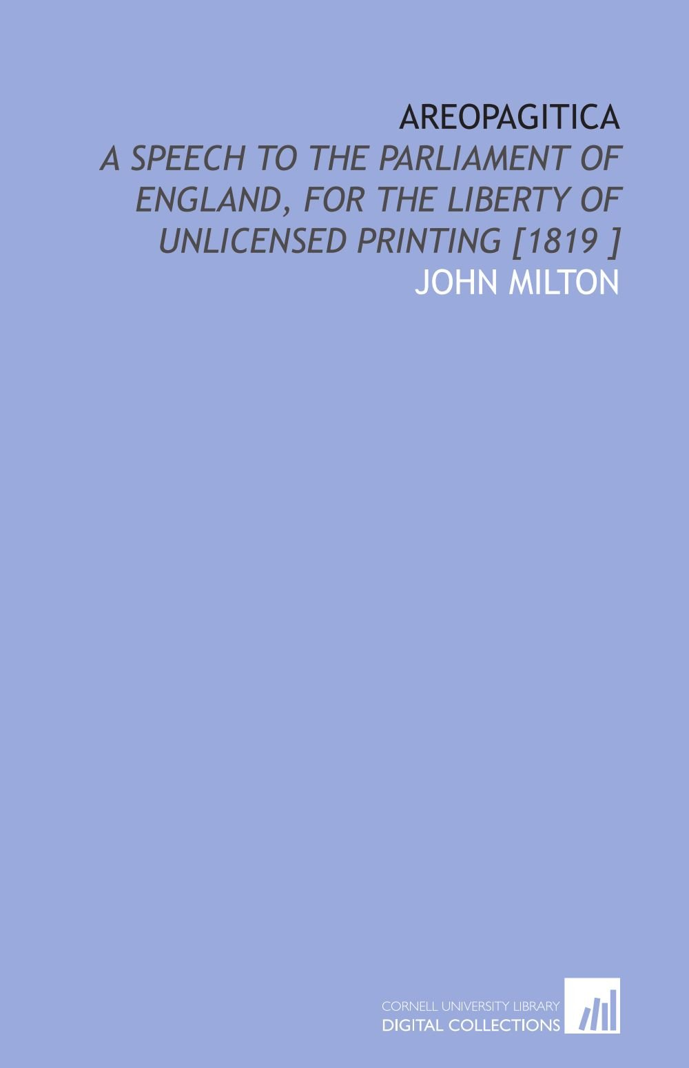 Download Areopagitica: A Speech to the Parliament of England, for the Liberty of Unlicensed Printing [1819 ] pdf