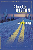 Six Bad Things: A Novel (Henry Thompson Book 2)