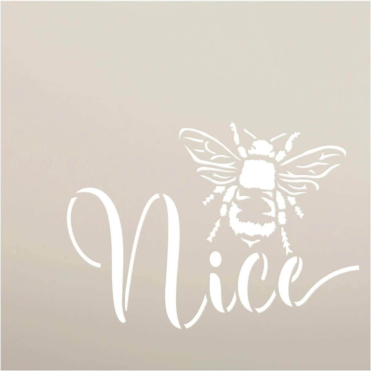 Bee Nice Stencil by StudioR12 | DIY Farmhouse Bumblebee Home & Classroom Decor | Spring Inspirational Script Word Art | Craft & Paint Wood Signs | Reusable Mylar Template | Select Size (9 x 9 inch)
