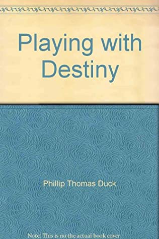 book cover of Playing with Destiny