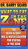 What to Eat in the Zone, Barry Sears, 0060587423