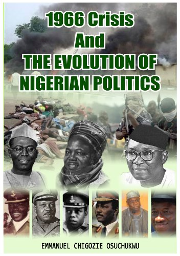 1966 Crisis and The Evolution of Nigerian Politics