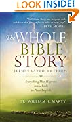 #1: The Whole Bible Story: Everything That Happens in the Bible in Plain English