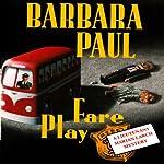 Fare Play: Marian Larch, Book 6 | Barbara Paul