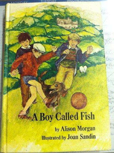 A Boy Called Fish