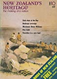 New Zealand's Heritage the Making of A Nation: Early Days at the Bay of Islands; The Bankrupt Charles De Thiery; Henry Williams a Missionary Leader; The Flax Trade with the Maoris