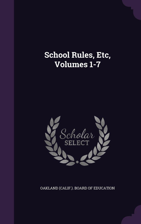 School Rules, Etc, Volumes 1-7 pdf