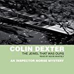 The Jewel That Was Ours | Colin Dexter