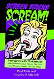Screen Sirens Scream!, Paul Parla and Charles P. Mitchell, 0786445874
