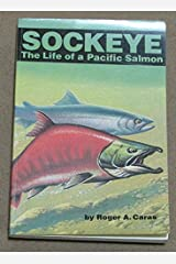 Sockeye: The Life of a Pacific Salmon Paperback