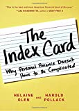 img - for The Index Card: Why Personal Finance Doesn't Have to Be Complicated book / textbook / text book
