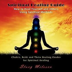 Spiritual Healing Guide