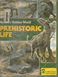 img - for Nature's hidden world prehistoric life (Silver Burdett Library Selection) book / textbook / text book