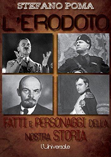 L'Erodoto: fatti e personaggi della nostra storia (Italian Edition)