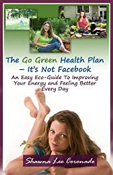 The Go Green Health Plan – It's Not Facebook