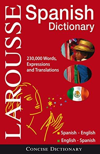 Larousse Concise Dictionary: Spanish-English / English-Spanish (Dictionary Larousse)