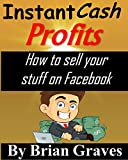 Facebook Money: Instant Cash Profits Selling Physical Products On Facebook
