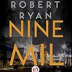 Nine Mil | Robert Ryan
