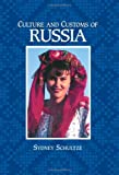 Culture and Customs of Russia, Sydney Schultze, 0313360987