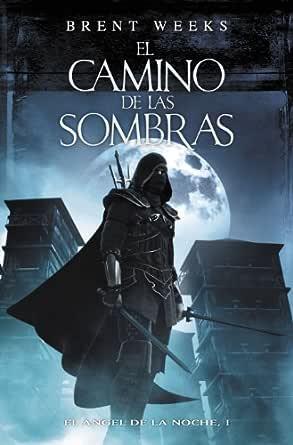 El camino de las sombras (El Ángel de la Noche 1) eBook