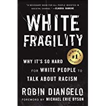 Download White Fragility: Why It's So Hard for White People to Talk About Racism PDF