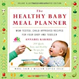 The Healthy Baby Meal Planner, Annabel Karmel, 1439102783