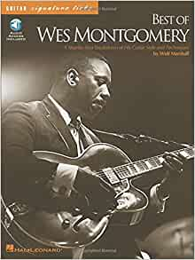 best of wes montgomery guitar signature licks 9780634009020 wolf marshall wes. Black Bedroom Furniture Sets. Home Design Ideas