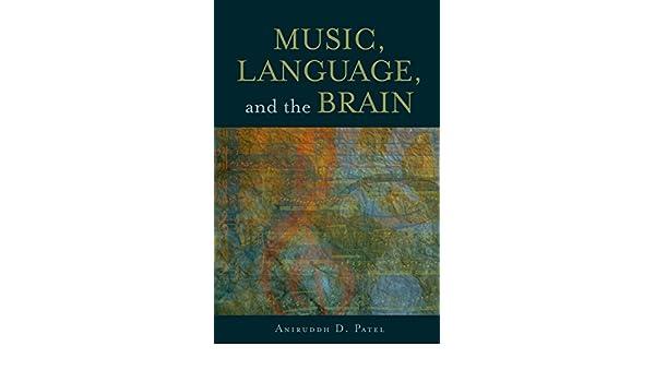 Music, Language, and the Brain (English Edition) eBook ...