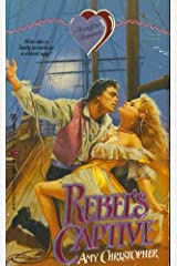 Rebel's Captive (Heart Fire) Mass Market Paperback