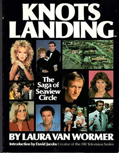 Knots Landing: The Saga of Seaview Circle