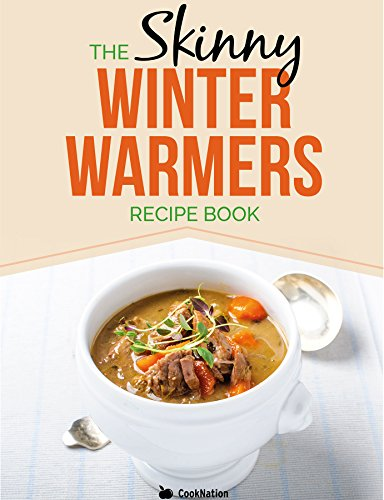 Skinny Winter Warmers Recipe Book