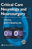 Critical Care Neurology and Neurosurgery (Current Clinical Neurology)