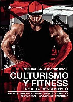 Book's Cover of Culturismo y fitness de alto rendimiento (Español) Tapa blanda – 12 diciembre 2019