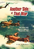 Another Side of That War, Don Dunaway, 1479713724