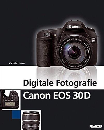 Digitale Fotografie Canon EOS 30D