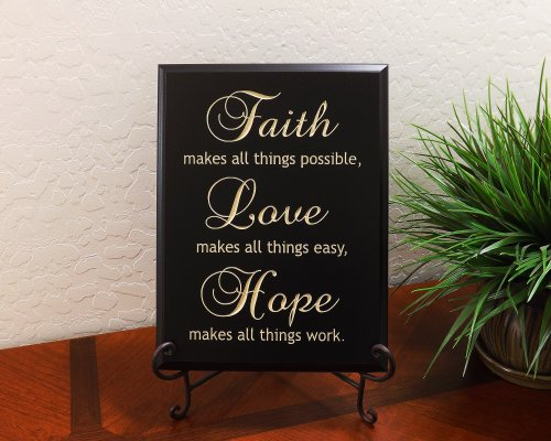 Faith makes all things possible, Love makes all things easy, Hope makes all things work. Decorative Carved Wood Sign Quote, Black