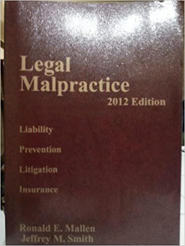 Real book mp3 download Legal Malpractice 2012 Liability,prevention,litigation and Insurance Volume 2 PDF iBook PDB 0314602151