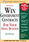 Win Government Contracts for Your Small Business, John DiGiacomo, 0808022814