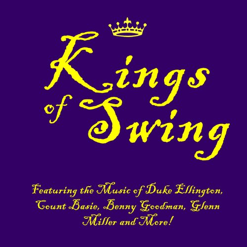 Kings of Swing: Featuring the ...