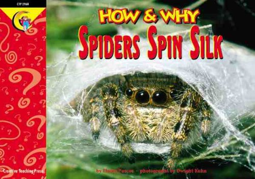 Read Online How and Why Spiders Spin Silk (How and Why Series) pdf