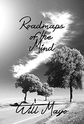 Roadmaps of the Mind by [Mayo, Will]