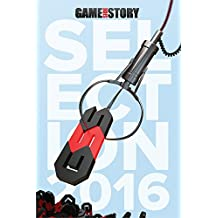 Game Side Story : Sélection 2016 (French Edition)
