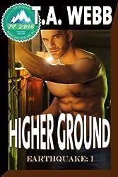 Higher Ground (Earthquake #1) (English Edition)
