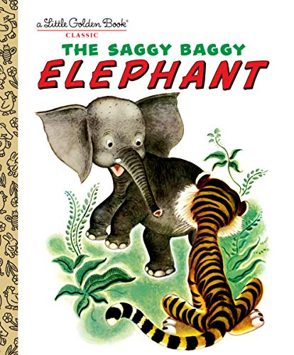 The Saggy Baggy Elephant (Little Golden Book) from YOTTOY