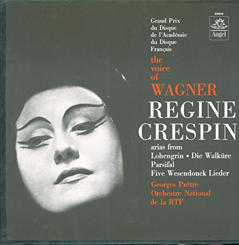 Price comparison product image REGINE CRESPIN- THE VOICE OF WAGNER- LOHENGRIN- DIE WALKUERE- PARSIFAL- 5 WESENDONCK LIEDER