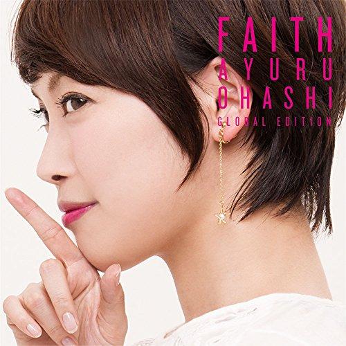 大橋歩夕 / FAITH (Global Edition)