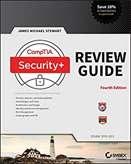 CompTIA Security+ SY0-501 Review Guide: Exam SY0-501 by [Stewart, James M.]