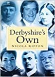 img - for Derbyshire's Own by Anton Rippon (2006-04-11) book / textbook / text book