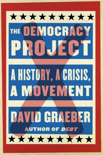 The Democracy Project: A History, a Crisis, a Movement cover
